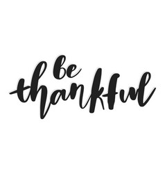 be thankful hand drawn vector image
