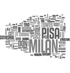 Italy milan and pisa text background word cloud vector