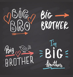 Big brother calligraphic letterings signs set vector