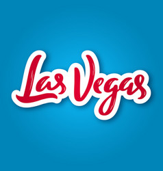 Las vegas - hand drawn lettering phrase sticker vector