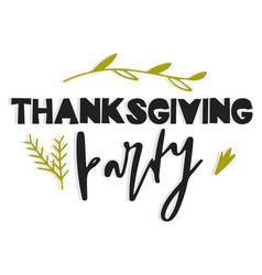 thanksgiving party hand drawn vector image
