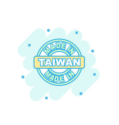 cartoon colored made in taiwan icon in comic vector image