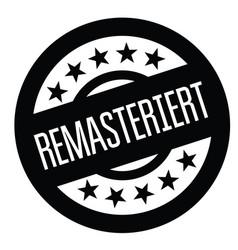 Remastered stamp in german vector