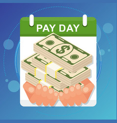 Tax day concept hands hold a wad of money vector