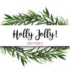 cristmas greeting card invite pine tree greenery vector image