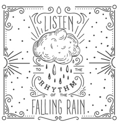 Listen to the rhythm of the falling rain Hand vector image vector image