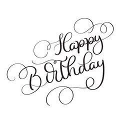 Happy birthday vintage text on white vector