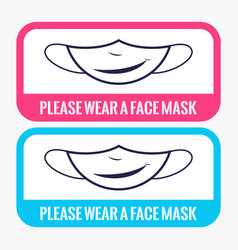 please wear a face mask to protect yourself from vector image