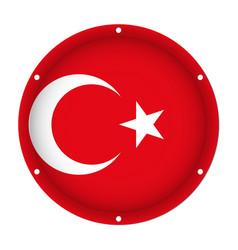 Round metallic flag of turkey with screw holes vector