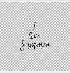 i love summer transparent background vector image