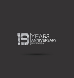 19 years anniversary logotype with silver color vector