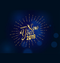 Happy new year golden text 2019 in blue background vector