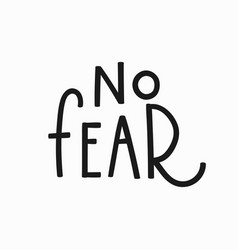 Fear Quotes Vector Images Over 510