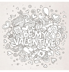 Cartoon hand drawn Doodle Be My Valentine vector image