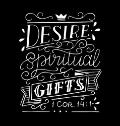 Hand lettering with bible verse desire spiritual vector