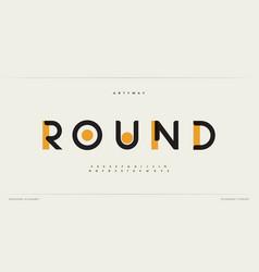 Round modern alphabet dropped stunning font type vector