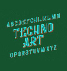 techno art typeface retro font isolated english vector image