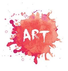 Watercolor splash blot with art text vector