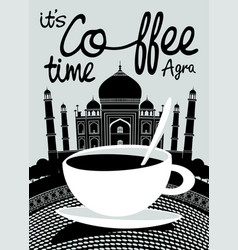 coffee banner on background of indian taj mahal vector image
