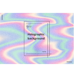 Holographic background with grunge texture vector