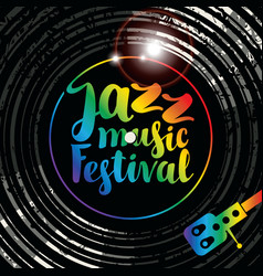 poster for jazz music festival with vinyl record vector image