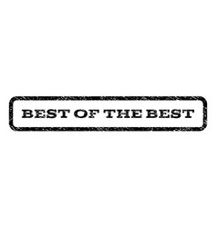 best of the best watermark stamp vector image vector image