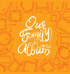 Family photo album cover - freehand drawing vector