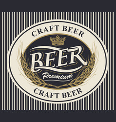 oval label for craft beer with ears of wheat vector image