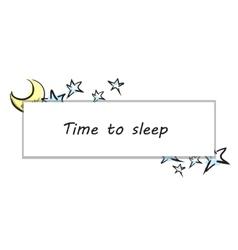 Time To Sleep vector image