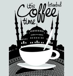 coffee banner on backdrop turkish hagia sophia vector image