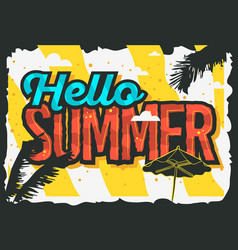 hello summer design with palm trees and beach vector image vector image