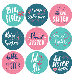 Sister calligraphic lettering signs set child vector