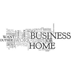 it is possible to run a home business and work vector image vector image