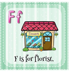 Flashcard of F is for florist vector image