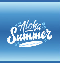 aloha summer surfing abstract hand vector image