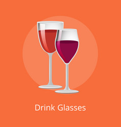 Drink glasses of elite red wine classical alcohol vector