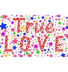 True Love Background vector image