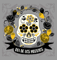 dia de los muertos day of the dead design vector image