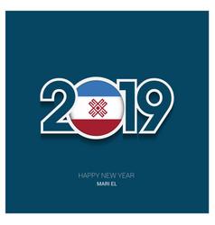 2019 mari-el typography happy new year background vector