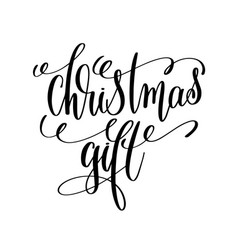 Christmas gift hand lettering inscription to vector