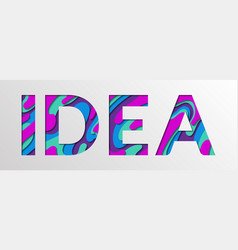 Idea word made of paper cut multi layers letters vector