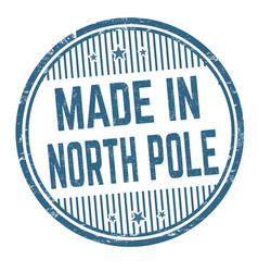 Made in north pole grunge rubber stamp vector