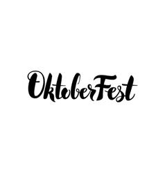 Oktoberfest lettering calligraphy vector