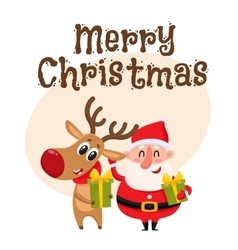 Funny Santa Claus and reindeer holding Christmas vector