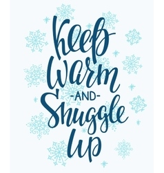 Winter cold warm typography quote vector
