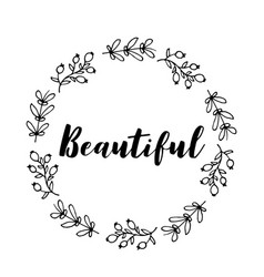 Beautiful text flower wreath hand drawn laurel vector