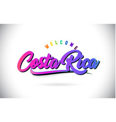 Costa rica welcome to word text with creative vector
