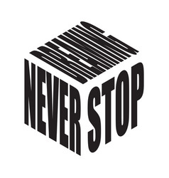 Never stop dreaming simple text slogan t shirt vector