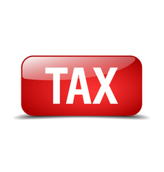 Tax red square 3d realistic isolated web button vector