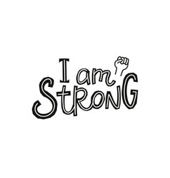i am strong paper cutout shirt quote lettering vector image